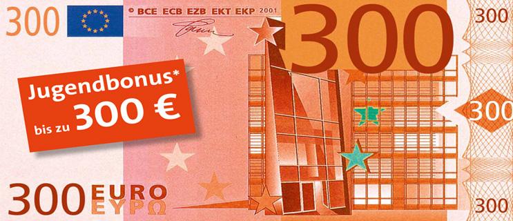 Jetzt Extra Vorteil sichern Bis 300 Euro Jugendbonus